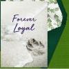 """Pet Loss Digital eCard """"Forever Loyal"""" Front"""